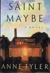 Saint Maybe - Anne Tyler