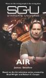 STARGATE UNIVERSE: Air - James Swallow
