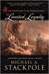 Of Limited Loyalty - Michael A. Stackpole