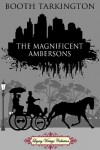 The Magnificent Ambersons - Booth Tarkington, L.R. Blizzard