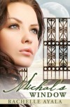 Michal's Window (A Novel: King David's First Wife) - Rachelle Ayala