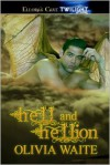 Hell and Hellion - Olivia Waite
