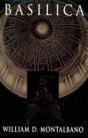 Basilica - William D. Montalbano