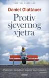 Protiv sjevernog vjetra (Contra el viento del norte, #1) - Daniel Glattauer, Marko Žarić
