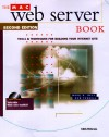 The Mac Web Server Book: Tools & Techniques For Building Your Internet Site - Mark R. Bell, Rob Terrell