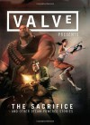 Valve Presents: The Sacrifice and Other Steam-Powered Stories Volume 1 - Valve
