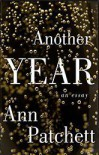 Another Year - Ann Patchett