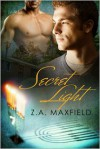Secret Light - Z.A. Maxfield