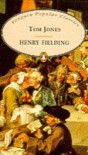 Tom Jones (Penguin Popular Classics) - Henry Fielding