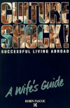 Successful Living Abroad, a Wife's Guide - Robin Pascoe