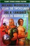 Sojan the Swordsman/Under the Warrior Star - Michael Moorcock, Joe R. Lansdale