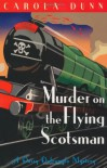 Murder on the Flying Scotsman  - Carola Dunn