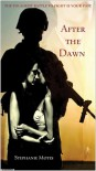 After the Dawn - Stephanie Motes