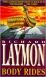 Body Rides - Richard Laymon