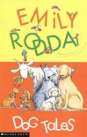 Dog Tales - Emily Rodda