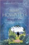 Mystical Paths - Susan Howatch, Robert Sheehan, Kathryn E. Scarborough