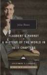 Flaubert's Parrot; A History of the World in 10 1/2 Chapters - John Sutherland, Julian Barnes, Salman Rushdie, Sarah Churchwell