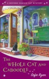 The Whole Cat and Caboodle: Second Chance Cat Mystery - Sofie Ryan