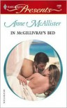 In McGillivray's Bed: The McGillivrays of Pelican Cay - Anne McAllister