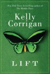 Lift - Kelly Corrigan
