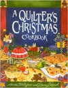 Quilter's Christmas Cookbook - Louise Stoltzfus,  Dawn J. Ranck