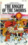 The Knight of the Swords (Chroniclesof Corum, 1st) - Michael Moorcock