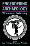 Engendering Archaeology: Women and Prehistory - Joan M. Gero,  Margaret W. Conkey