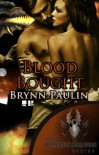 Blood Bought (Cruentus Dragons) - Brynn Paulin