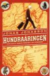 Hundraåringen Som Klev Ut Genom Fönstret Och Försvann - Jonas Jonassson