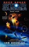 Deep Space: Star Carrier: Book Four - Ian Douglas