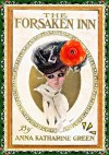 The Forsaken Inn (Illustrated) - Anna Katharine Green