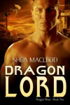 Dragon Lord - Shéa MacLeod