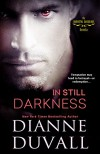 In Still Darkness (Immortal Guardians) - Dianne Duvall