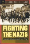 Fighting the Nazis: French Intelligence and Counterintelligence 1935-1945 - Paul Paillole