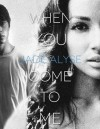 When You Come To Me - Jade Alyse, Jade Phillips