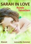 Sarah in love! Erotischer Liebesroman - Leocardia Sommer