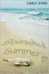 Shipwrecked Summer - Carly Syms