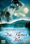 Das Flüstern des Blutes: Roman - Christine Feehan