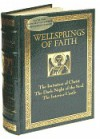 Wellsprings of Faith:  The Imitation of Christ; The Dark Night of the Soul; The Interior Castle - Juan de la Cruz, Teresa of Ávila, Thomas à Kempis