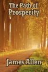 The Path of Prosperity - James Allen