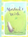 Mordant's Wish - Valerie Coursen