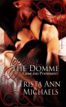 Topping the Domme (Crime and Punishment, #1) - Trista Ann Michaels