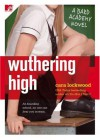 Wuthering High: A Bard Academy Novel - Cara Lockwood