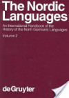 Nordic languages: an international handbook of the history of the North Germanic languages - Oskar Bandle