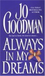 Always In My Dreams - Jo Goodman