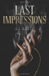 Last Impressions (The Marnie Baranuik Files) (Volume 3) - A.J. Aalto