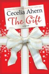 The Gift: A Novel - Cecelia Ahern