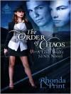 The Order of Chaos (Leah Wolfe #2) - Rhonda L. Print