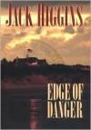 Edge of Danger - Jack Higgins