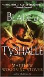 Blade of Tyshalle - Matthew Stover